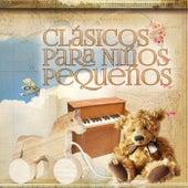 Clásicos para Niños Pequeños - Música Clásica para Bebés, Compositores Famosos, Tiempo para Relajarse, Música de Piano by Various Artists