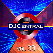 DJ Central, Vol. 33 by Various Artists