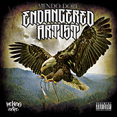 Play & Download Endangered Artist by Mendo Dope | Napster