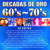 Play & Download Décadas de Oro 60's - 70's by Various Artists | Napster