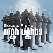 Play & Download High Lights by Soleil Fisher | Napster