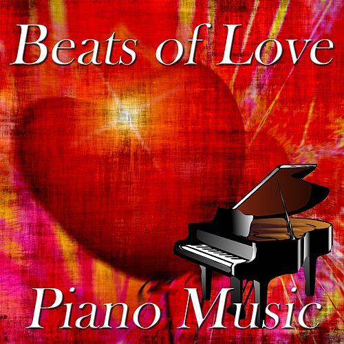 Play & Download Beats of Love: Piano Music by Paolo Castelluccia | Napster