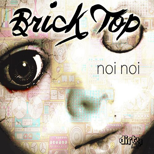 Play & Download Noi Noi by Bricktop | Napster