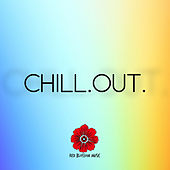 Play & Download Chill.Out. by Various Artists | Napster