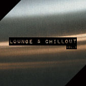 Play & Download Lounge & Chillout Vol. 3 by Various Artists | Napster