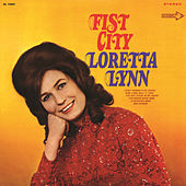 Fist City by Loretta Lynn