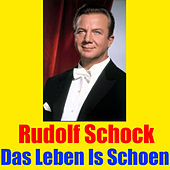 Play & Download Das Leben Is Schoen by Rudolf Schock | Napster