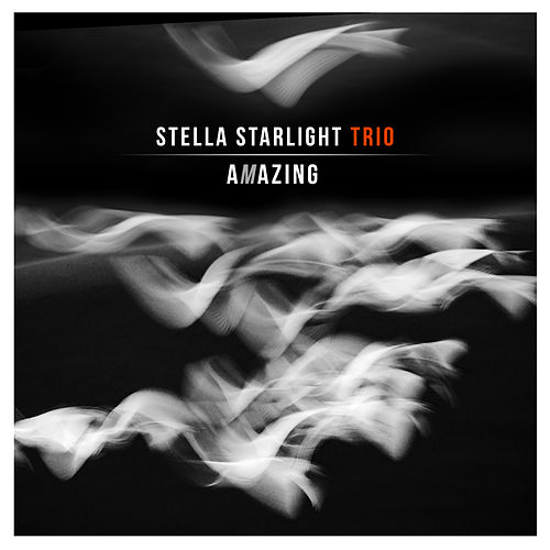 Play & Download Amazing by Stella Starlight Trio   Napster