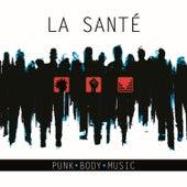 Punk Body Music by Santé