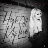 High Off My Love by Paris Hilton
