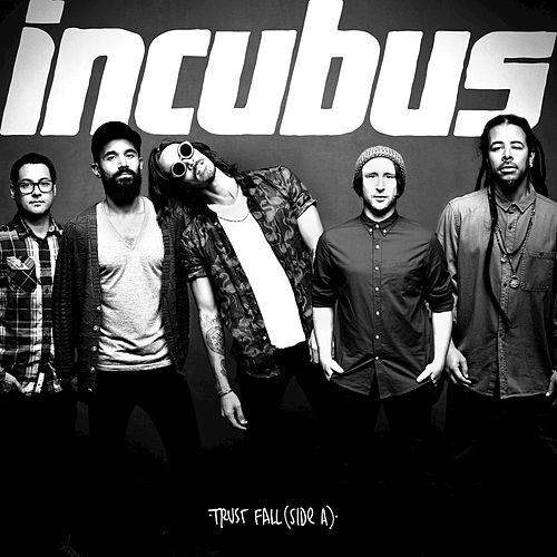 Play & Download Trust Fall (Side A) by Incubus | Napster
