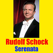 Play & Download Serenata by Rudolf Schock | Napster