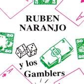 Play & Download Y Los Gamblers by Ruben Naranjo | Napster