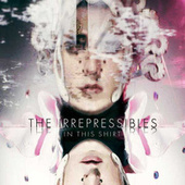 Play & Download In This Shirt by The Irrepressibles | Napster