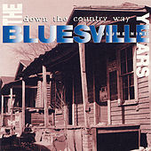 Play & Download The Bluesville Years Vol. 9: Down The Country Way by Various Artists | Napster