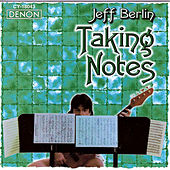 Play & Download Taking Notes by Jeff Berlin | Napster