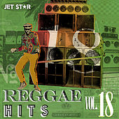 Play & Download Reggae Hits, Vol. 18 by Various Artists | Napster