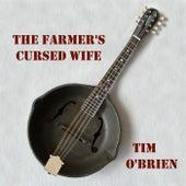 The Farmer's Cursed Wife by Tim O'Brien