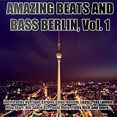 Amazing Beats and Bass Berlin, Vol. 01 by Various Artists