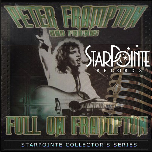 Play & Download Full on Frampton by Peter Frampton | Napster