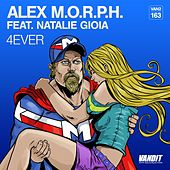 Play & Download 4Ever by Alex M.O.R.P.H. | Napster