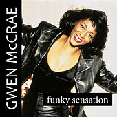 Play & Download Funky Sensation by Gwen McCrae | Napster