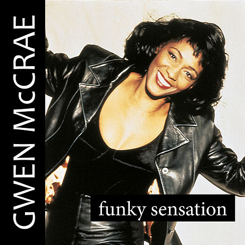 Funky Sensation by Gwen McCrae