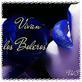 Play & Download Vivan los Boleros, Vol. 3 by Various Artists | Napster