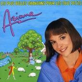 Play & Download Les plus belles chansons pour les tout-petits by Ariane | Napster
