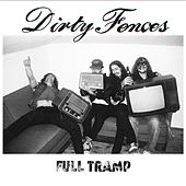 Play & Download Full Tramp by Dirty Fences | Napster