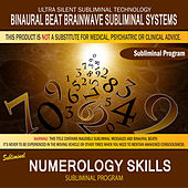 Numerology Skills by Binaural Beat Brainwave Subliminal Systems