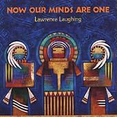 Play & Download Now Our Minds Are One by Lawrence Laughing | Napster