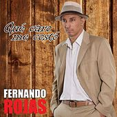 Play & Download Que Caro Me Costo by Fernando Rojas | Napster