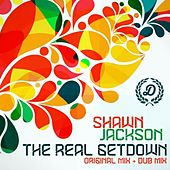 Play & Download The Real Getdown by Shawn Jackson | Napster
