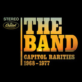 Capitol Rarities 1968-1977 by The Band