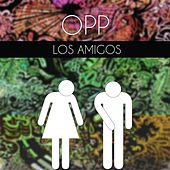 Play & Download Opp by Los Amigos | Napster