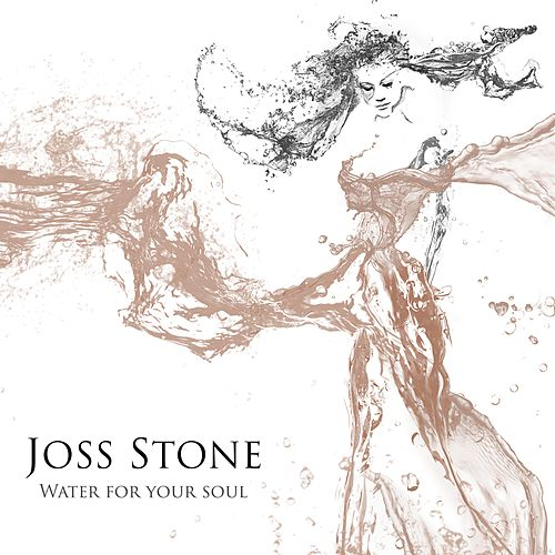 Play & Download Water for Your Soul by Joss Stone | Napster