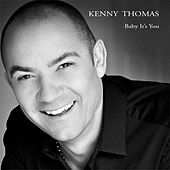 Play & Download Baby It's You by Kenny Thomas | Napster