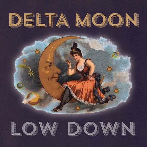 Low Down by Delta Moon