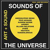 Play & Download Soul Jazz Records Presents: Sounds Of The Universe: Art + Sound 2012-15 Vol.1 by Various Artists | Napster