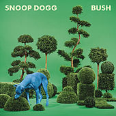 Play & Download Bush by Snoop Dogg | Napster