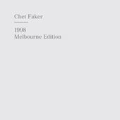Play & Download 1998 Melbourne Edition by Chet Faker | Napster
