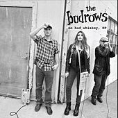 Play & Download No Bad Whiskey - EP by The Budrows | Napster