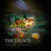 Play & Download The Legacy (Theme Song) by Nina Persson | Napster