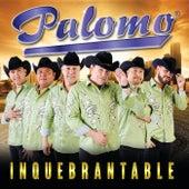 Play & Download Inquebrantable by Palomo | Napster