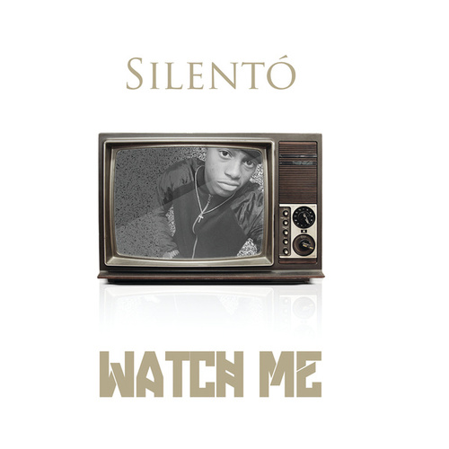Watch Me (Whip/Nae Nae) by Silentó