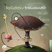 Kollektiv Traumwelt, Vol. 14 von Various Artists