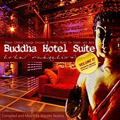 Play & Download Buddha Hotel Suite VI (Finest Chillout Lounge Grooves & House Music for Hotels & Bars) by Various Artists | Napster