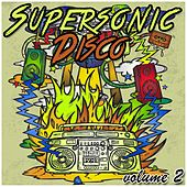Supersonic Disco, Vol. 2 by Various Artists