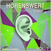 Play & Download HÖRENSWERT, Vol. 7 by Various Artists | Napster